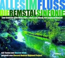Eberard Budziat: Alles Im Fluss: Die Remstalsinfonie, CD