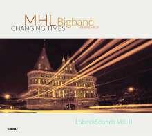 MHL Bigband: Changing Times, CD