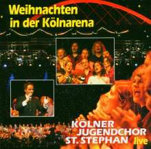 Kölner Jugendchor St. Stephan: Weihnachten in der Kölnarena live'03, CD