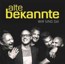 Alte Bekannte: Wir sind da!, CD