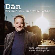 Dän: Erzähl' mir die Geschichte, CD