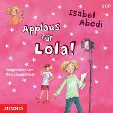 Isabel Abedi: Applaus Für Lola!, 2 CDs