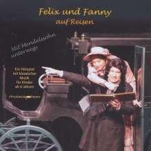 Felix und Fanny auf Reisen - Mit Mendelssohn unterwegs, CD
