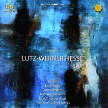 Lutz-Werner Hesse (geb. 1955): Portrait, SACD