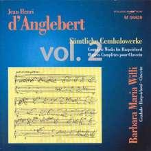Jean-Henri d'Anglebert (1629-1691): Sämtliche Cembalowerke Vol.2, CD
