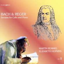 Martin Rummel - Bach & Reger Vol.2, CD