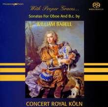 William Babell (1690-1723): Sonaten für Oboe & Bc Nr.1-12, SACD