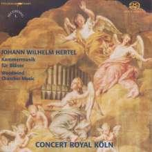 Johann Wilhelm Hertel (1727-1789): Kammermusik für Bläser, Super Audio CD