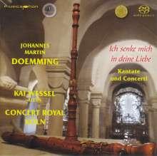 """Johannes Martin Doemming (1703-1760): Kantate """"Ich senke mich in deine Liebe"""", SACD"""