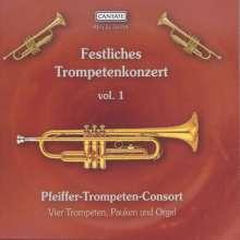 Pfeiffer-Trompeten-Consort - Festliches Trompetenkonzert Vol.1, CD