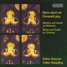 Kölner Kantorei - Maria durch ein Dornwald ging, CD