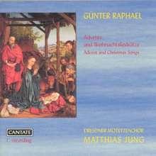 Günter Raphael (1903-1960): Advents- und Weihnachtsliedsätze, CD
