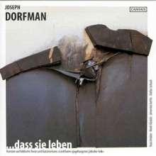 Joseph Dorfman (1940-2006): Dass sie leben (Kantate auf biblische Texte), CD