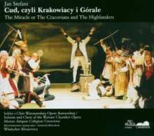 Jan Stefani (1747?-1829): The Miracle of The Cracovians and The Highlanders, 2 CDs