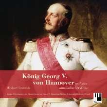 »Ehrbar!«-Ensemble - König Georg V. von Hannover und sein musikalischer Kreis, CD