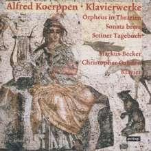 Alfred Koerppen (geb. 1926): Klavierwerke, CD