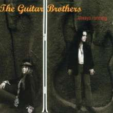 Guitar Brothers: ...Always Running, CD