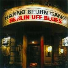 Hanno Bruhn Gang: Berlin uff Blues, CD