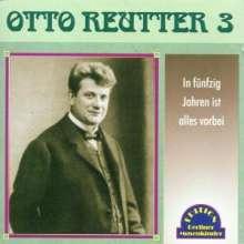 Otto Reutter: In 50 Jahren ist alles vorbei, CD