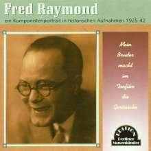 Fred Raymond (1900-1954): Mein Bruder macht im Tonfilm die Geräusche, CD