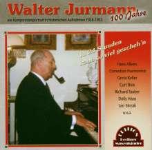 Walter Jurmann (1903-1971): In 24 Stunden kann so viel gescheh'n: Komponistenportrait, CD