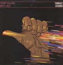 Tomasz Stańko (1943-2018): From Poland With Jazz, LP