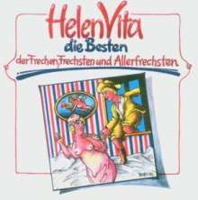 Helen Vita: Die Besten der Frechen, Frechsten & Allerfrechsten, CD