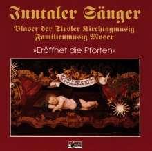 Inntaler Sänger: Eröffnet die Pforten, CD