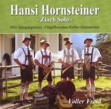Hansi Hornsteiner: Voller Freid (Ziach Solo), CD