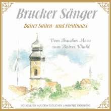 Brucker Sänger: Vom Brucker Moos zum Bairer Winkl, CD