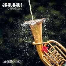 Brauhaus Musikanten: Ein(Geschenk)t, CD