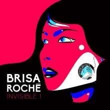 Brisa Roché: Invisible 1, CD