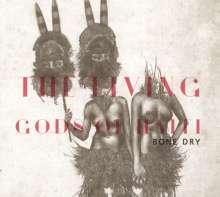 The Living Gods Of Haiti: Bone Dry, CD