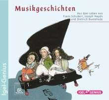 Musikgeschichten: Aus dem Leben von Schubert, Haydn, Buxtehude, CD