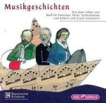 Musikgeschichten:Aus dem Leben von Bedrich Smetana, Peter Tschaikowsky und Robert & Clara Schumann, CD