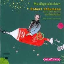 Musikgeschichten:Robert Schumann, CD