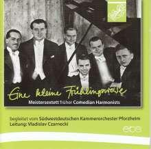 Das Meistersextett (früher Comedian Harmonists) - Eine kleine Frühlingsweise, CD