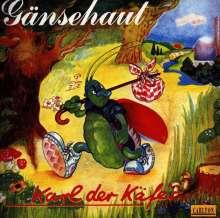 Gänsehaut: Karl der Käfer, CD