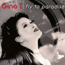 Gina T.: Fly To Paradise, CD