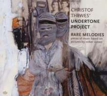 Christof Thewes: Rare Melodies, CD