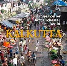 Hannes Zerbe (geb. 1941): Kalkutta, CD