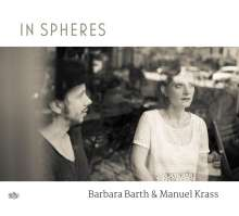 Barbara Barth & Manuel Krass: In Spheres, CD