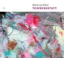 Moritz von Kleist: Tonwerkstatt, CD