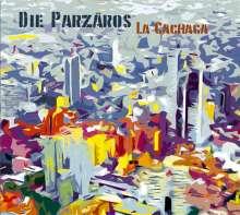 Die Parzäros: La Cachaca, CD