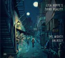 Lisa Hoppe's Third Reality: The Mighty Unlikely, CD