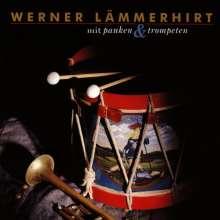 Werner Lämmerhirt: Mit Pauken und Trompeten, CD