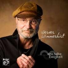 Werner Lämmerhirt: Eine halbe Ewigkeit, CD