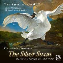 """Orlando Gibbons (1583-1625): First Set of Madrigals und Mottets of 5. Parts - """"The Silver Swan"""", Super Audio CD"""