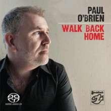 Paul O´Brien: Walk Back Home, SACD