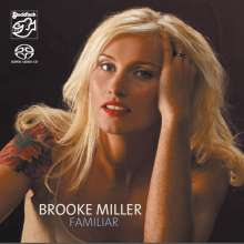 Brooke Miller: Familiar, SACD